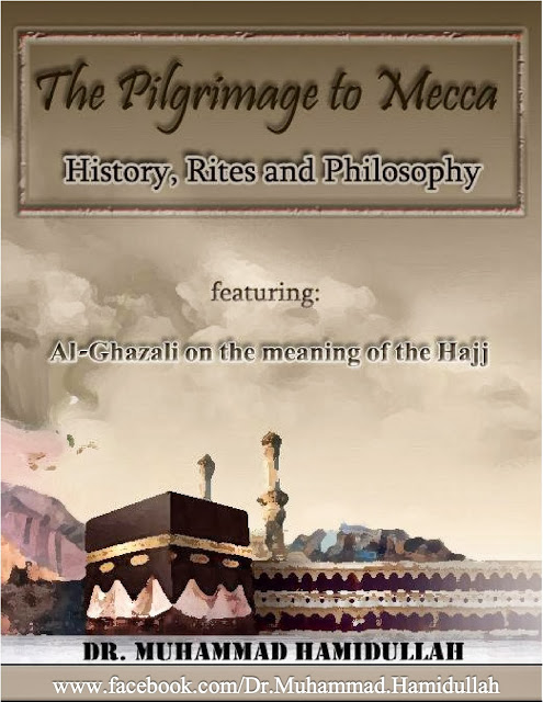 The Pilgrimage to Mecca By Dr. Muhammad Hamidullah
