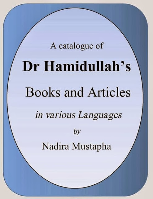 Catalogue of Books and articles of Dr Muhammad Hamidullah