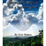 200 Proofs Earth is Not a Spinning Ball By Eric Dubay