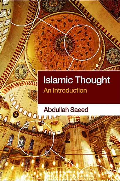 Islamic Thought An Introduction By Abdullah Saeed