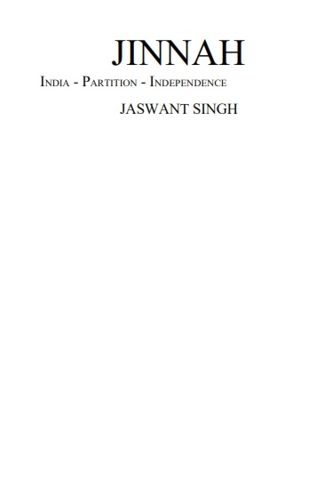 Jinnah India Partition Independence Jaswant Singh