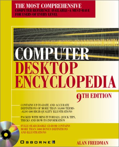 Computer Desktop Encyclopedia By Alan Freedman