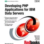 Developing PHP Applications for IBM Data Servers