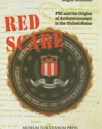 red-scare-fbi-and-the-origins-of-anticommunism-in-the-united-states