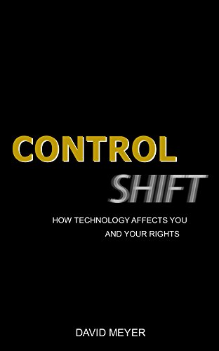 Large book cover: Control Shift: How Technology Affects You and Your Rights