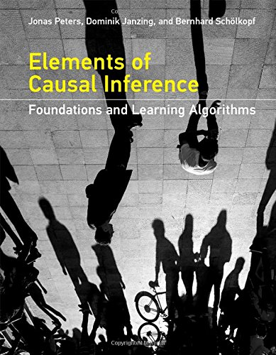 Large book cover: Elements of Causal Inference: Foundations and Learning Algorithms