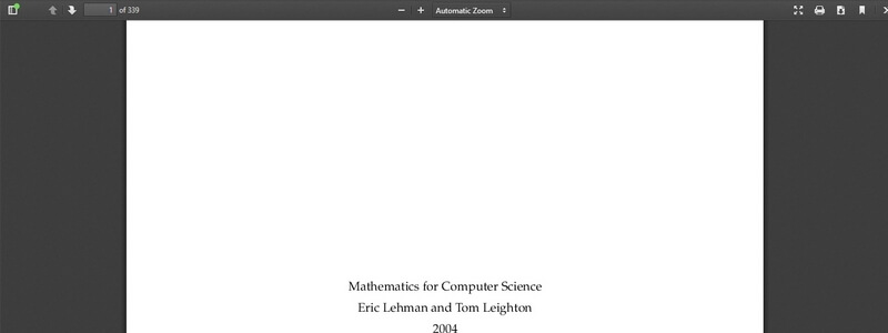 Mathematics for Computer Science by Eric Lehman and Tom Leighton