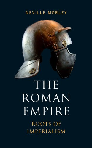 Large book cover: The Roman Empire: Roots of Imperialism